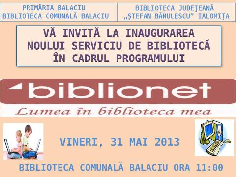 Deschidere Oficială BIBLIONET la Balaciu!