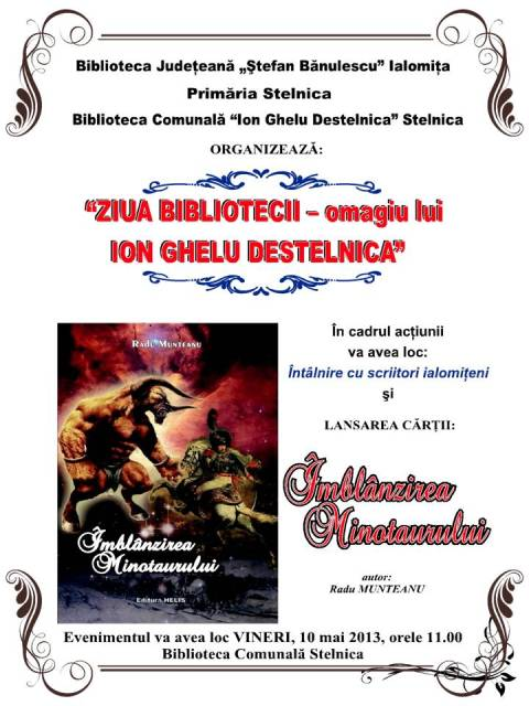 Ziua Bibliotecii- omagiu lui Ion Ghelu Destelnica!