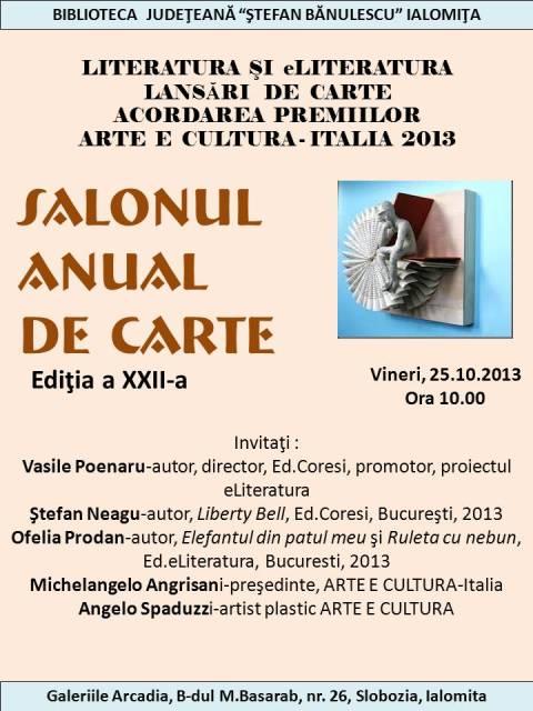 LITERATURA ŞI eLITERATURA. LANSĂRI DE CARTE. ACORDAREA PREMIILOR ARTE E CULTURA ITALIA 2013