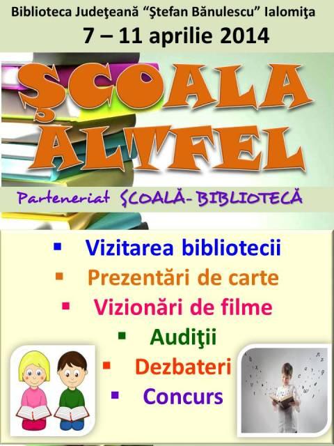 ŞCOALA ALTFEL - Parteneriat şcoală-bibliotecă